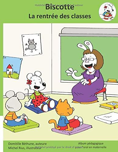 Biscotte, la rentrée des classes