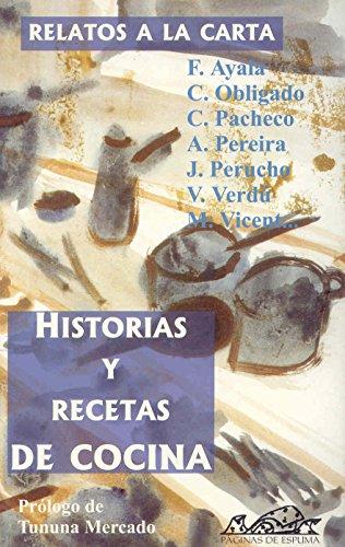 Relatos a la carta: Historias y recetas de cocina (Narrativa Breve)