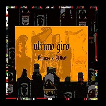 Ultimo giro (feat. Who?)
