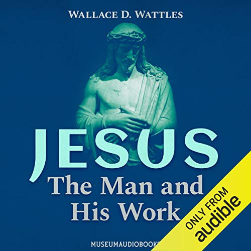 Jesus: The Man and His Work Titelbild