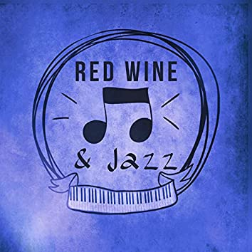 Red Wine & Jazz – Favourite Jazz Sounds for Romantic Evening, Most Relaxing Music to Day Off, Cafe Jazz, Simple and Beautiful