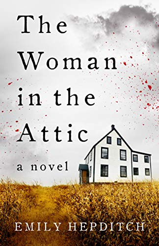 The Woman in the Attic eBook: Hepditch, Emily: Amazon.ca: Kindle Store
