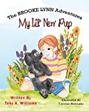 My Lil' New Pup (The BROOKE LYNN Adventures Book 4)