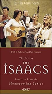 The Isaacs: The Best of the Isaacs - Favorites From the Homecoming Series