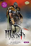 Shakespeare, W: Macbeth the Graphic Novel - William Shakespeare