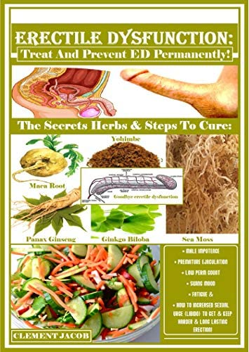 ERECTILE DYSFUNCTION Treat And Prevent ED Permanently The Secrets Herbs Steps To Cure Male Impotence product image