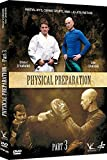 Physical Preparation for Martial Arts Vol.3