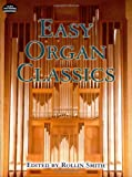 Easy Organ Classics (Dover Music for Organ)