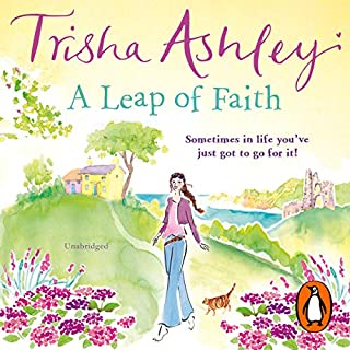 A Leap of Faith                   By:                                                                                                                                 Trisha Ashley                               Narrated by:                                                                                                                                 Julia Franklin                      Length: 9 hrs and 22 mins     44 ratings     Overall 4.4