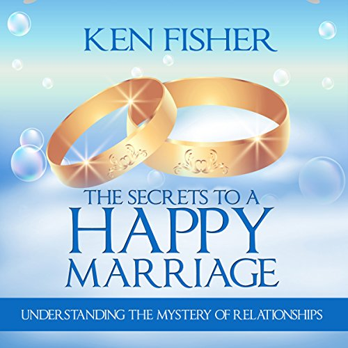 The Secrets to a Happy Marriage audiobook cover art