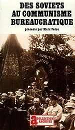 Des Soviets au communisme bureaucratique - Les Mécanismes d'une subversion de Marc Ferro