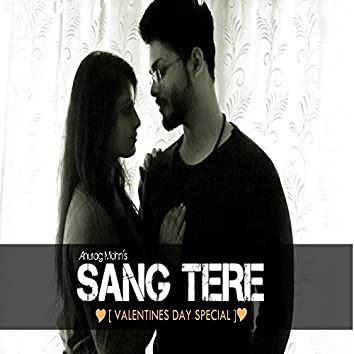 Sang Tere (Valentines Day Special)