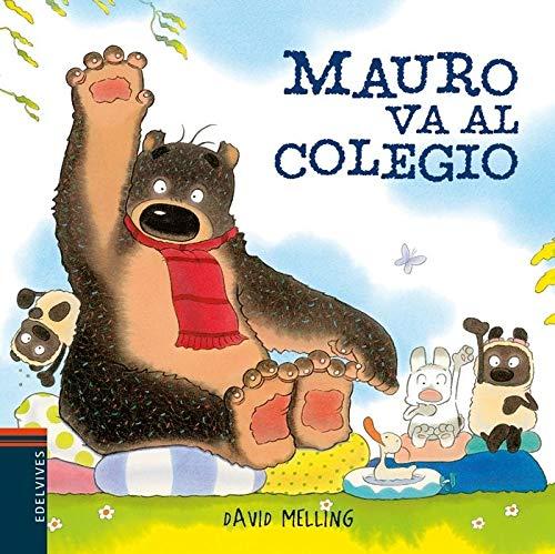 Mauro va al colegio: 6 (Osito Mauro)