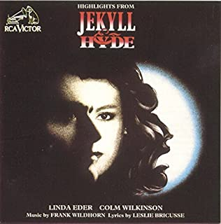 Highlights From Jekyll And Hyde by Colm Wilkinson (1990-03-12)