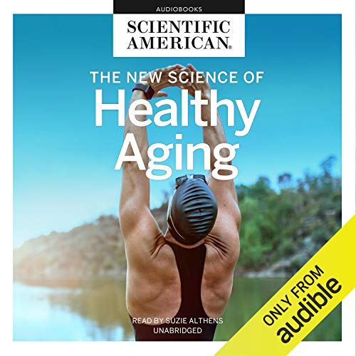 The New Science of Healthy Aging cover art