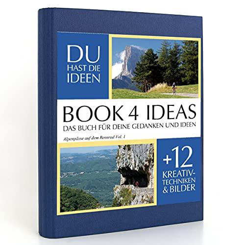 BOOK 4 IDEAS classic   Alpenpässe auf dem Rennrad Vol. 1, Eintragbuch mit Bildern