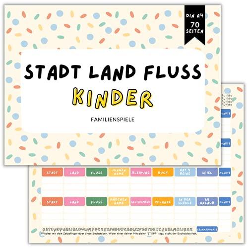 Stadt Land Fluss Kinder Familienspiele: Gesellschaftsspiele ab 8 Jahre Reisespiel Brettspiele Familienspiele Lernspiele - DIN A4 - 70 Seiten