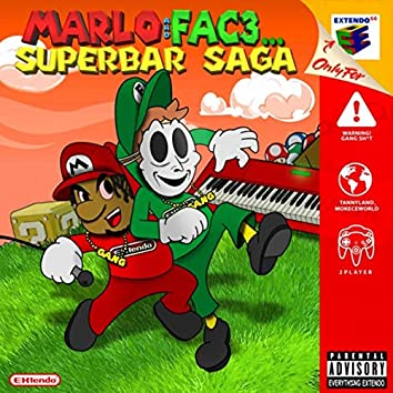 Marlo & Fac3... Superbar Saga