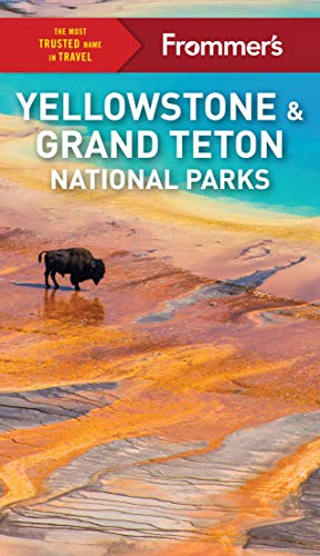 Frommer's Yellowstone and Grand Teton National Parks (Complete Guide) (English Edition)
