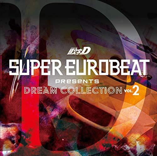 SUPER EUROBEAT presents 頭文字[イニシャル]D Dream Collection Vol.2