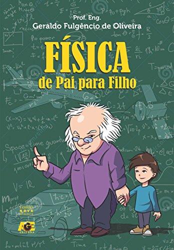 Física: de pai para filho (Portuguese Edition)