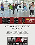 Martial Art Extreme MAE - High Intensity Home Workout Program DVD Set, Combines Boxing, Kickboxing, Agility, Punching Speed, Fight Skills, Flexibility and Weight Loss and Strength in Men and Women