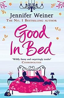 Good In Bed by [Jennifer Weiner]