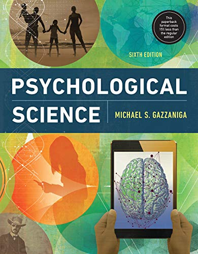 Compare Textbook Prices for Psychological Science Sixth Edition ISBN 9780393674385 by Gazzaniga, Michael