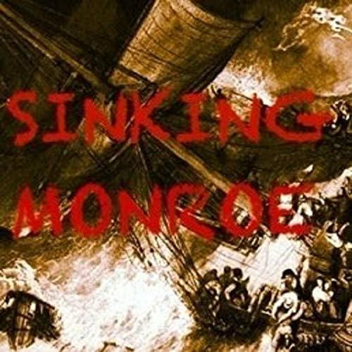 Sinking Monroe