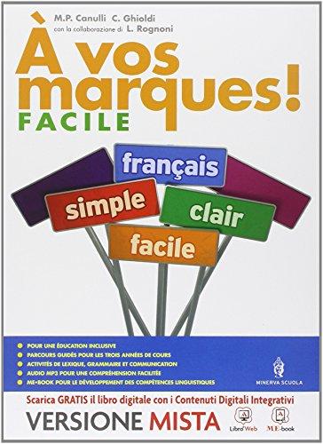 A vos marques. Vol. facile. Per la Scuola media. Con e-book. Con espansione online [Lingua francese]