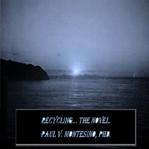 Recycling, the Novel audiobook cover art