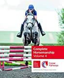 BHS Complete Horsemanship Volume 4 (English Edition)