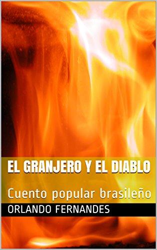 EL GRANJERO Y EL DIABLO: Cuento popular brasileño