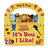 It's You I Like! Flip & Find (Daniel Tiger's Neighborhood)