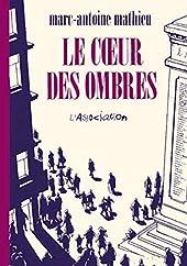 Le Coeur des ombres de Marc-Antoine Mathieu