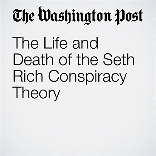 The Life and Death of the Seth Rich Conspiracy Theory copertina