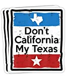 Peach Poem Don't California My Texas Gift Decorations - 4x3 Vinyl Stickers, Laptop Decal, Water Bottle Sticker (Set of 3)