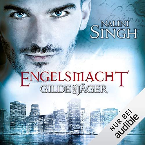 Engelsmacht     Gilde der Jäger 8              Autor:                                                                                                                                 Nalini Singh                               Sprecher:                                                                                                                                 Elena Wilms                      Spieldauer: 17 Std. und 1 Min.     603 Bewertungen     Gesamt 4,8
