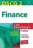 DSCG 2 - Finance - 3e édition - Cas pratiques - Cas pratiques