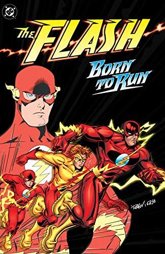 The Flash: Born to Run (The Flash (1987-2009)) (English Edition)