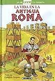 La Vida En La Antigua Roma (Ya sé LEER con Susaeta - nivel 2)