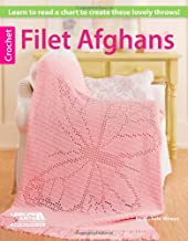 Crochet Filet Afghans-Learn to Read a Chart to Create these Lovely Throws