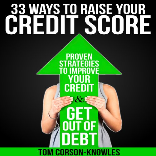 33 Ways to Raise Your Credit Score cover art