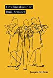 El violín valsante de Huis. Armadel: Fantochada para violín, orquesta de cuerdas, coro escondido,...
