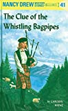 The Clue of the Whistling Bagpipes (Nancy Drew)