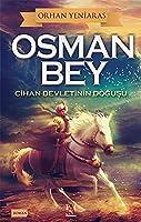 Osman Bey; Cihan Devletinin Dogusu
