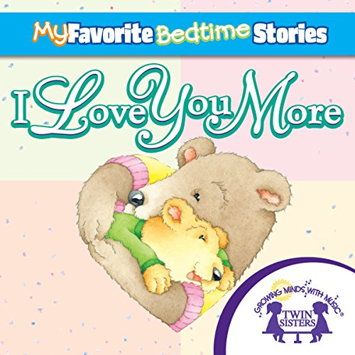 My Favorite Bedtime Stories: I Love You More cover art