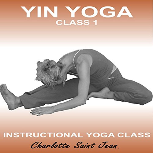Yin Yoga Class 1 audiobook cover art