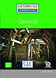 Germinal - Niveau 3/B1 - Lecture CLE en Français facile - Livre + audio téléchargeable