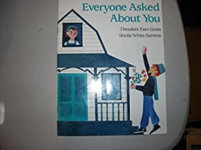 Everyone Asked About You Paperback June, 1993